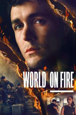 World on Fire Season 1 (2019) เวิลด์ ออน ไฟร์ ซับไทย EP1 – EP7 [จบ]