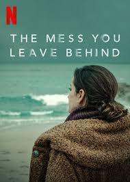 The Mess You Leave Behind (2020) สิ่งที่ทิ้งไว้ข้างหลัง ซับไทย EP1 – EP8 [จบ]