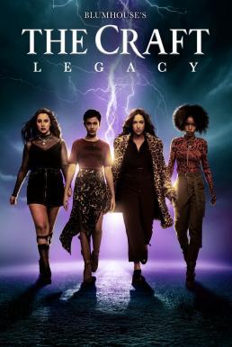 The Craft: Legacy (2020) วัยร้าย ร่ายเวทย์