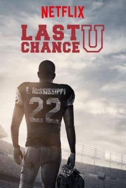 Last Chance U Season 1 ซับไทย EP1 – EP6 [จบ]