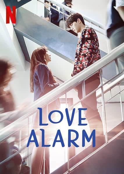 Love Alarm (2019) แอปเลิฟเตือนรัก พากย์ไทย EP1-EP8 [จบ]
