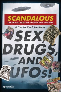 Scandalous: The True Story of the National Enquirer (2019) เบื้องหลังข่าวฉาว: เปิดความจริงเนชันแนลเอ็นไควเรอร์