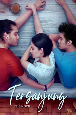 Tersanjung: The Movie (2021) รักนี้ไม่มีสิ้นสุด