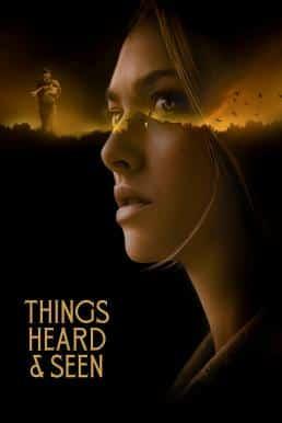 Things Heard & Seen (2021) แว่วเสียงวิญญาณหลอน