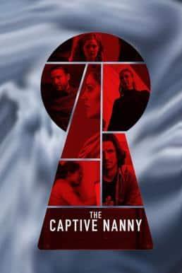 Nanny Lockdown (The Captive Nanny) (2020)