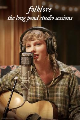 Folklore: The Long Pond Studio Sessions (2020) โฟล์กลอร์ ลองก์พอนด์สตูดิโอเซสชันส์