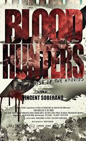 Blood Hunters- Rise of the Hybrids (2019)
