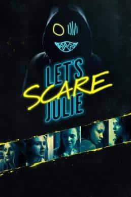Let's Scare Julie (2019)