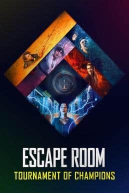 Escape Room: Tournament of Champions (2021) กักห้อง เกมโหด 2: กลับสู่เกมสยอง
