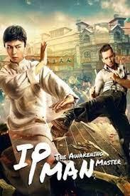 IP Man: The Awakening Master (2021) ยิปมัน มาสเตอร์ปลุก